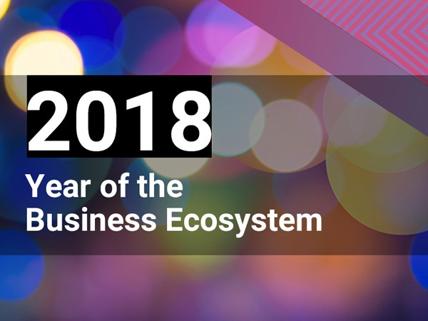 Year of the Business Ecosystem